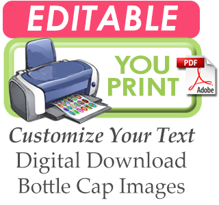 Bottle Cap Images Editable -You Print