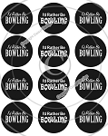 Bottle Cap Images -I'd Rather Be Bowling