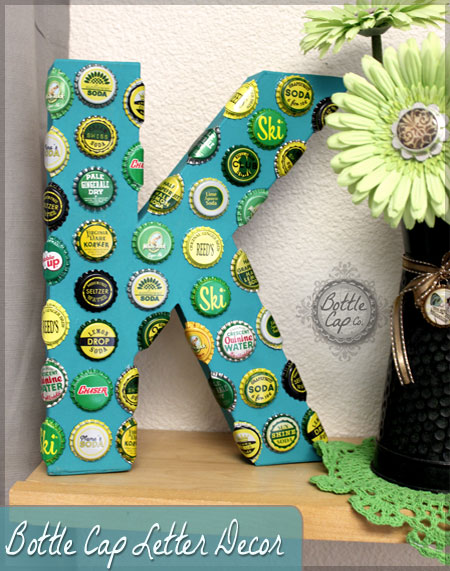 DIY: Vintage Bottle Cap Giant Letter