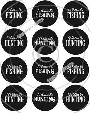 Bottle Cap Images -I'd Rather Be Hunting Fishing